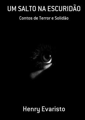 <b>Henry Evaristo lança seu primeiro livro: UM SALTO NA ESCURIDÃO</b>